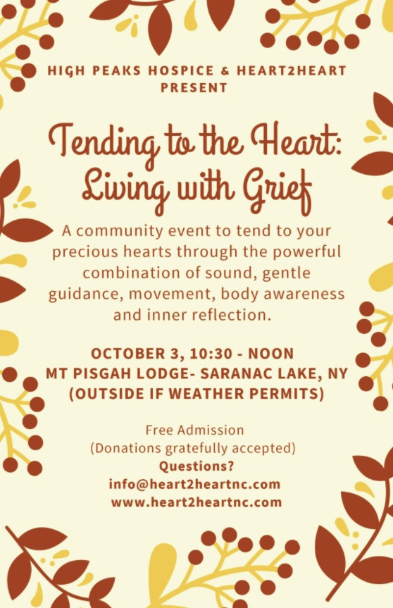 High Peaks Hospice & Heart2Heart Present: Tending to the Heart: Living with Grief and the Death and Cupcake Cafe