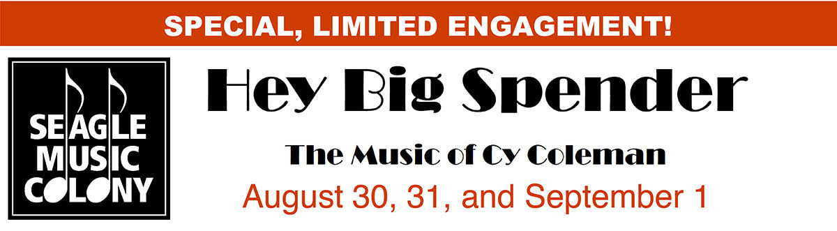 HEY BIG SPENDER - The Music of Cy Coleman