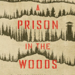 Zoom Book Talk: A Prison in the Woods with author Clarence Jefferson Hall, Jr.