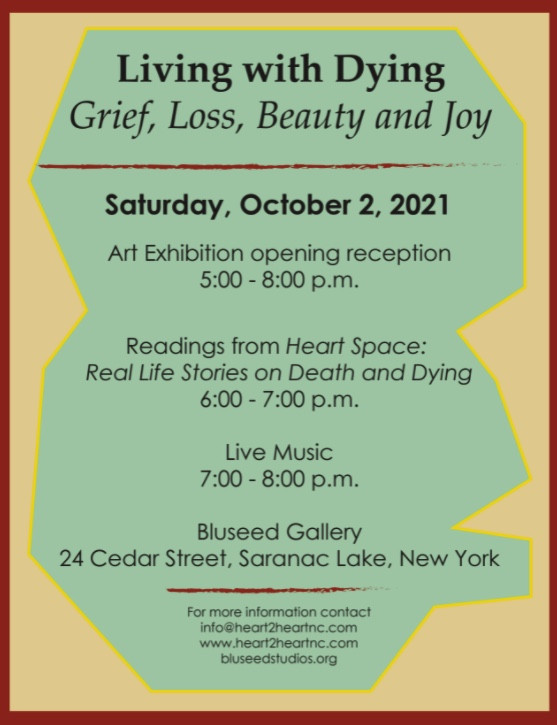 Living with Dying: Grief, Loss, Beauty and Joy