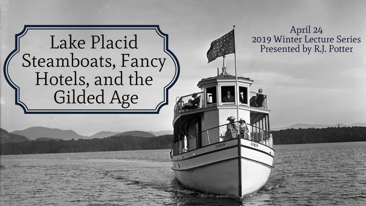 Lake Placid Steamboats, Fancy Hotels, and the Gilded Age