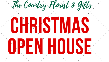 Country Florist Holiday Open House & Extravaganza