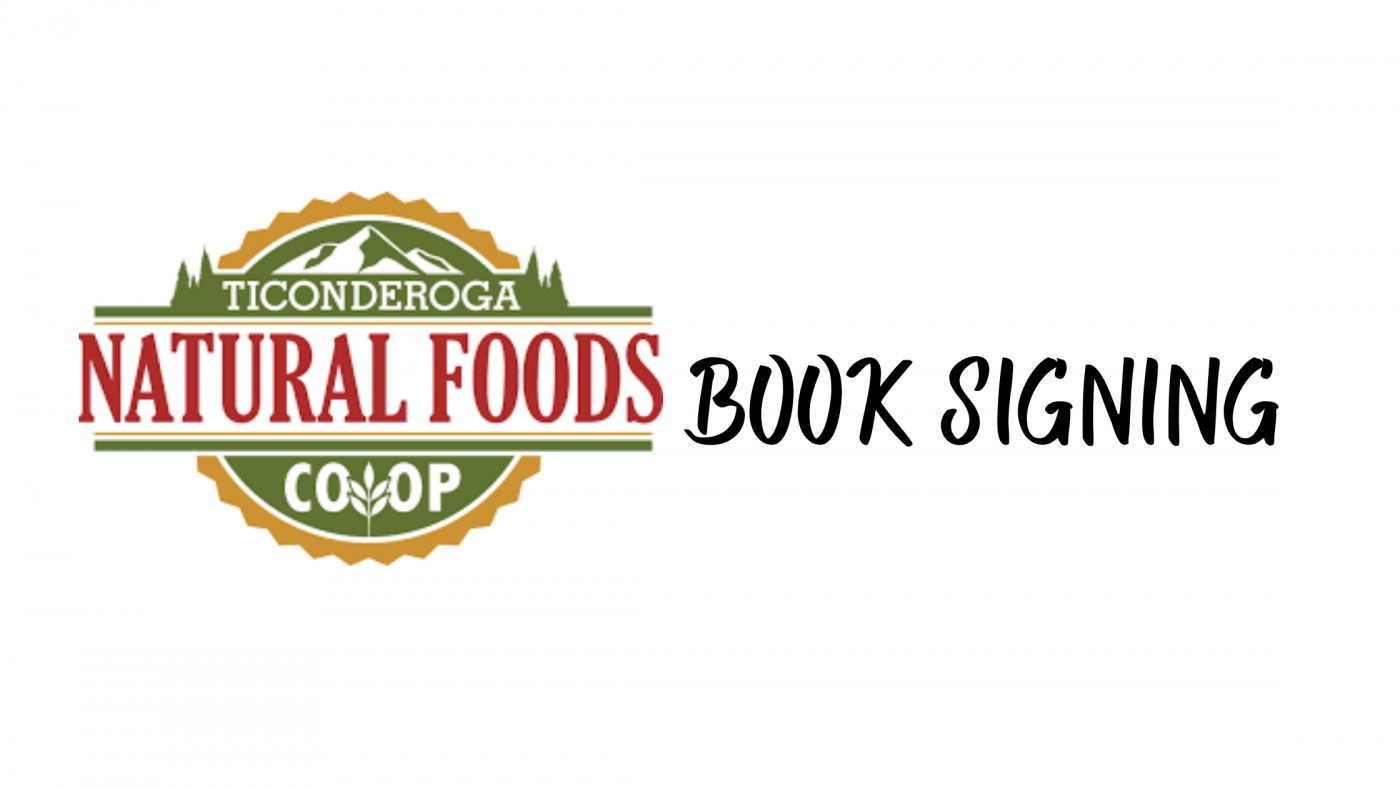Book Signing at Ticonderoga Natural Foods Co-Op
