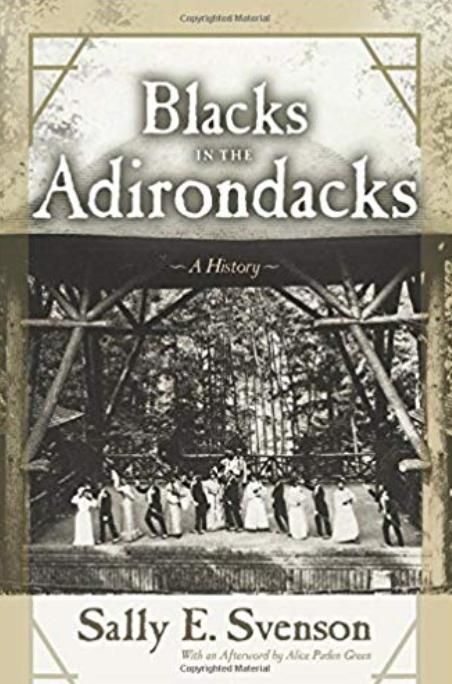 Blacks in the Adirondacks: a History - Author Talk
